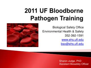 2011 UF  Bloodborne Pathogen Training