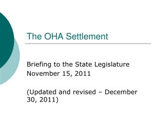 The OHA Settlement