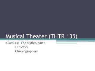 Musical Theater THTR 135
