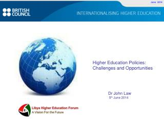 Higher Education Policies: Challenges and Opportunities