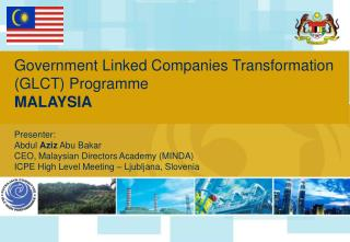 Government Linked Companies Transformation (GLCT) Programme  MALAYSIA Presenter: