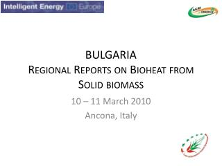 BULGARIA Regional Reports on  Bioheat  from Solid biomass