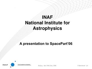 INAF National Institute for Astrophysics