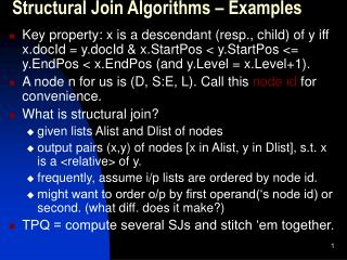 Structural Join Algorithms – Examples