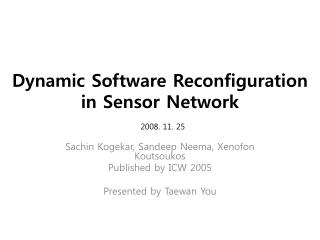 Dynamic Software Reconfiguration in Sensor Network