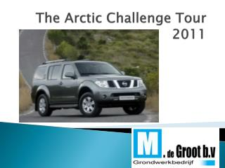 The Arctic Challenge Tour 2011