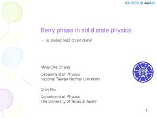 Berry phase in solid state physics ?  a selected overview