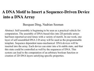 A DNA Motif to Insert a Sequence-Driven Device  into a DNA Array