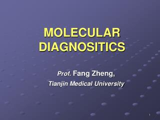 MOLECULAR DIAGNOSITICS