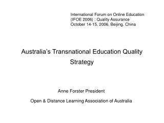 Australia's Transnational Education Quality Strategy
