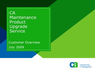CA  Maintenance  Product  Upgrade  Service