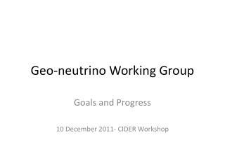 Geo-neutrino Working Group