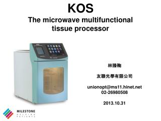 KOS The microwave multifunctional  tissue processor