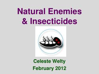Natural Enemies & Insecticides