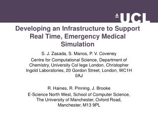 Developing an Infrastructure to Support Real Time, Emergency Medical Simulation