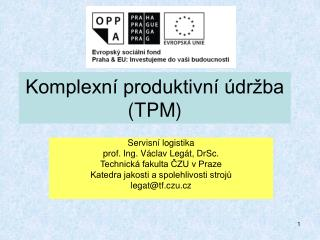 Komplexn� produktivn� �dr�ba (TPM)