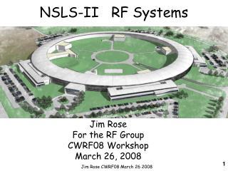 NSLS-II   RF Systems