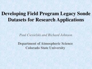 Developing Field Program Legacy Sonde Datasets for Research Applications
