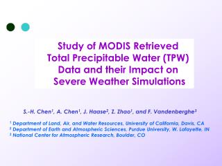 Improvement of Short-term Severe Weather Forecasting Using high-resolution MODIS Satellite Data