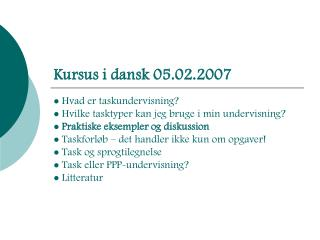 Kursus i dansk 05.02.2007