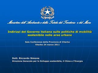 Indirizzi del Governo italiano sulle politiche di mobilità sostenibile nelle aree urbane