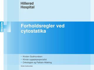 Forholdsregler ved cytostatika