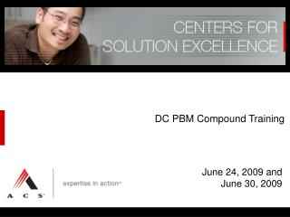 DC PBM Compound Training