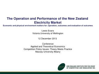 The Operation and Performance of the New Zealand  Electricity Market