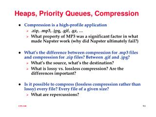 Heaps, Priority Queues, Compression