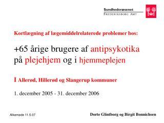 Dorte Glintborg og Birgit Bonnichsen