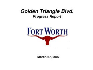 Golden Triangle Blvd. Progress Report