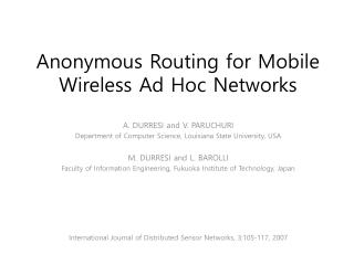 Anonymous Routing for Mobile Wireless Ad Hoc Networks