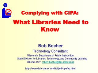 Complying with CIPA:  What Libraries Need to Know