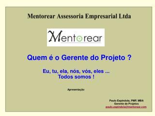 Mentorear Assessoria Empresarial Ltda