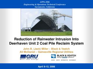 Reduction of Rainwater Intrusion Into Deerhaven Unit 2 Coal Pile Reclaim System