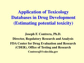 Application of Toxicology Databases in Drug Development (Estimating potential toxicity)