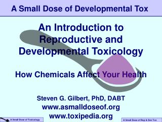 An Introduction to Reproductive and Developmental Toxicology