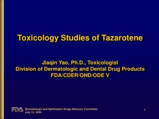 Tazarotene Toxicity Studies