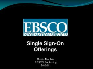 Single Sign-On Offerings