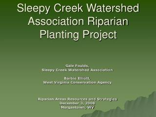 Sleepy Creek Watershed Association Riparian Planting Project