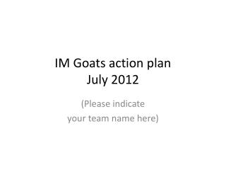 IM Goats action plan July 2012