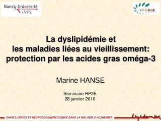 La dyslipidémie et  les maladies liées au vieillissement:  protection par les acides gras oméga-3