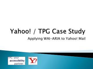 Yahoo! / TPG Case Study