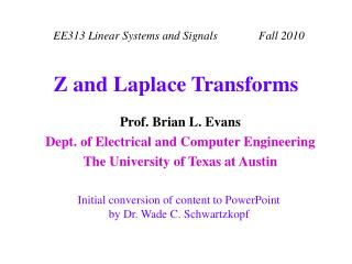 Z and Laplace Transforms