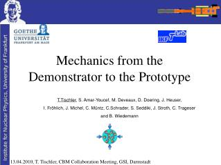 Mechanics from the Demonstrator to the Prototype