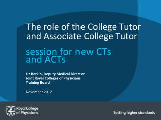 The role of the College Tutor and Associate College Tutor