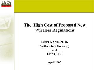 The High Cost of Proposed New Wireless Regulations