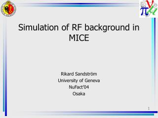 Simulation of RF background in MICE