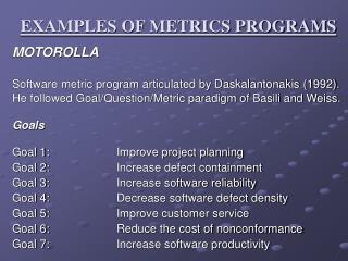 EXAMPLES OF METRICS PROGRAMS