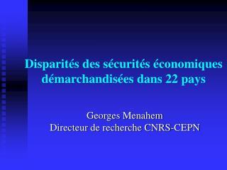 Disparités des sécurités économiques démarchandisées dans 22 pays